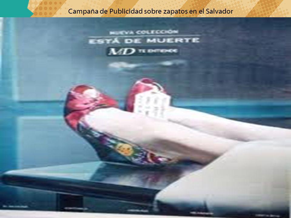 Campaña de Publicidad sobre zapatos en el Salvador