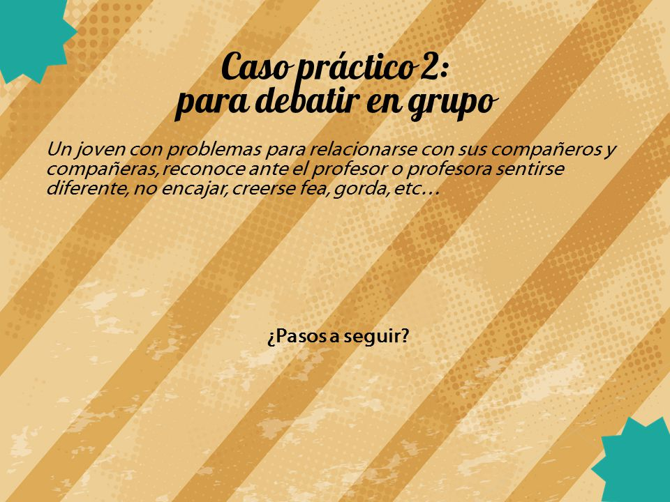 Caso práctico 2: para debatir en grupo