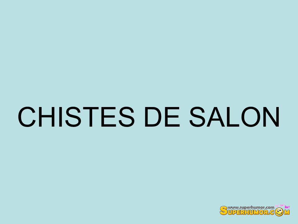 CHISTES DE SALON