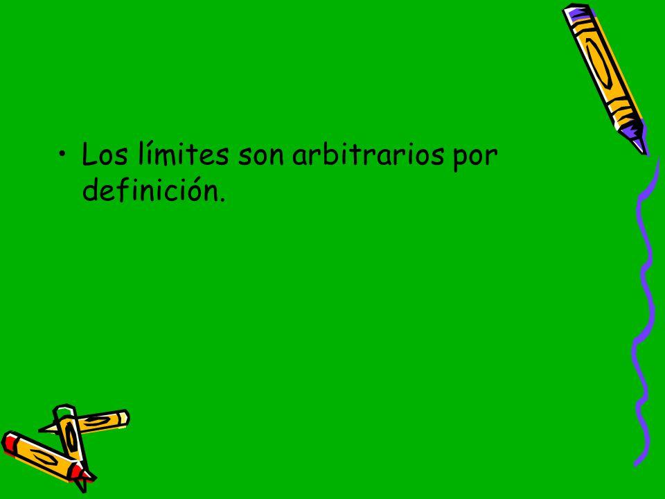 Los límites son arbitrarios por definición.