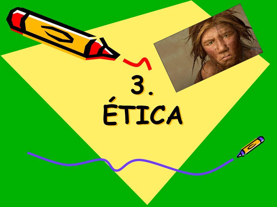 3. ÉTICA