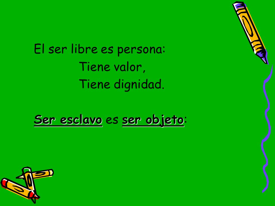 El ser libre es persona: