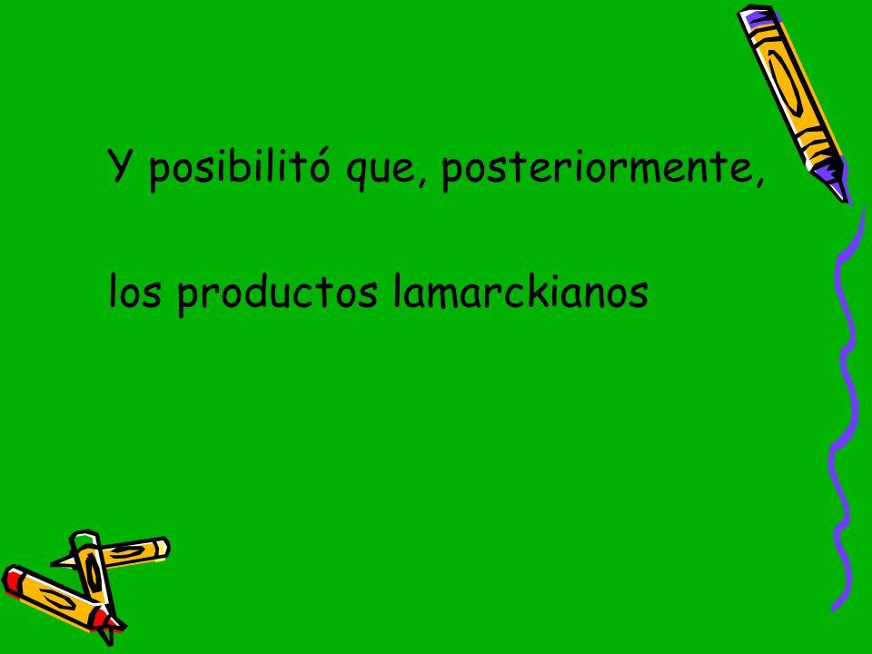 los productos lamarckianos