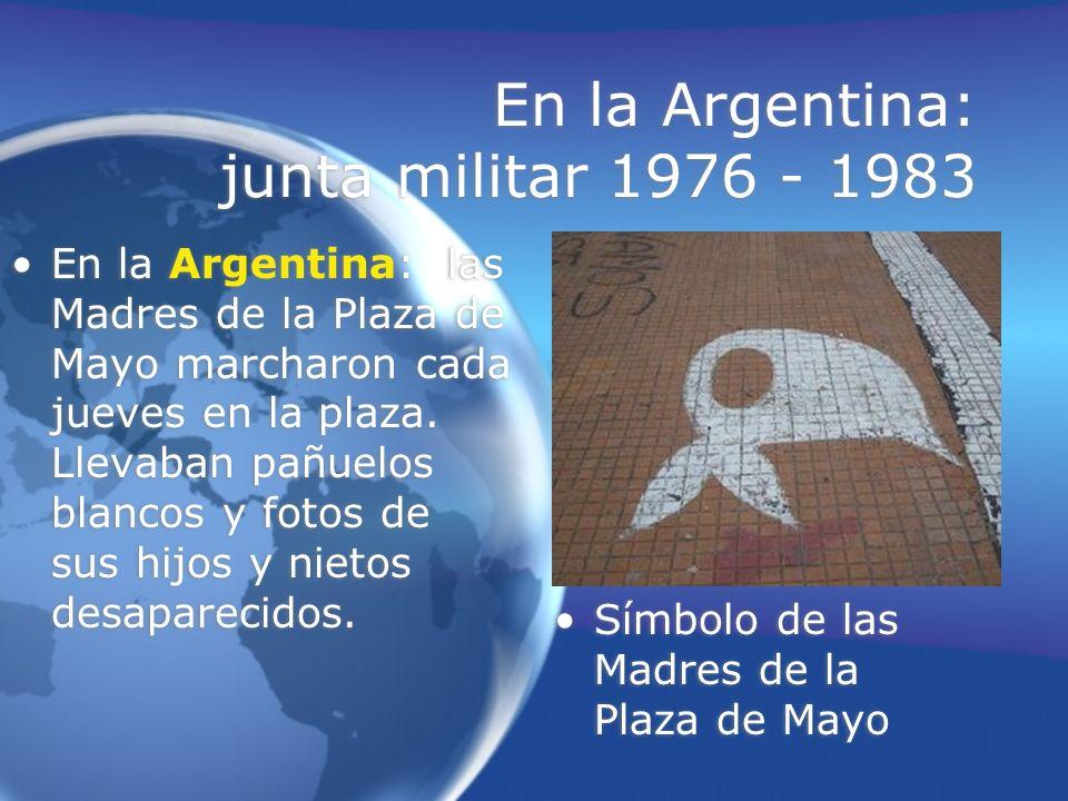 En la Argentina: junta militar 1976 - 1983