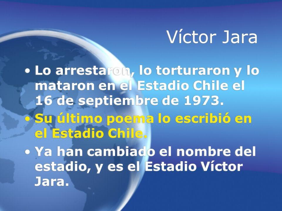 Víctor JaraLo arrestaron, lo torturaron y lo mataron en el Estadio Chile el 16 de septiembre de 1973.