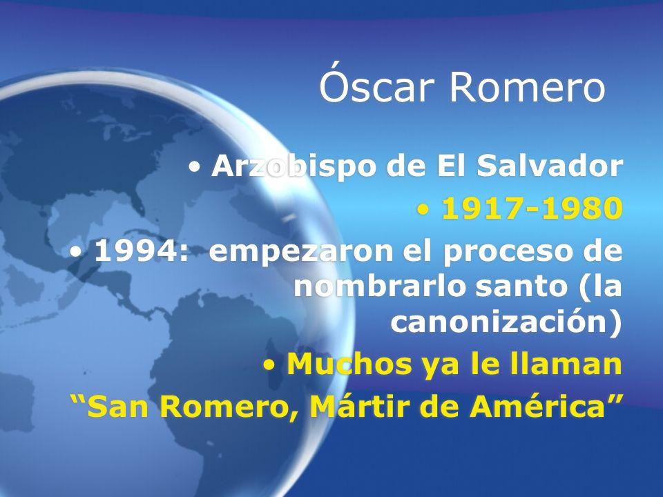Óscar Romero Arzobispo de El Salvador 1917-1980
