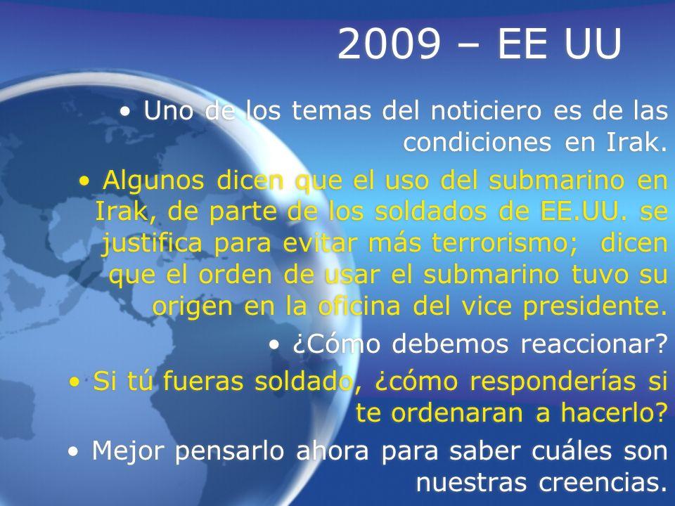 2009 – EE UU Uno de los temas del noticiero es de las condiciones en Irak.