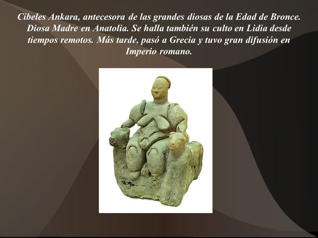 Cibeles Ankara, antecesora de las grandes diosas de la Edad de Bronce