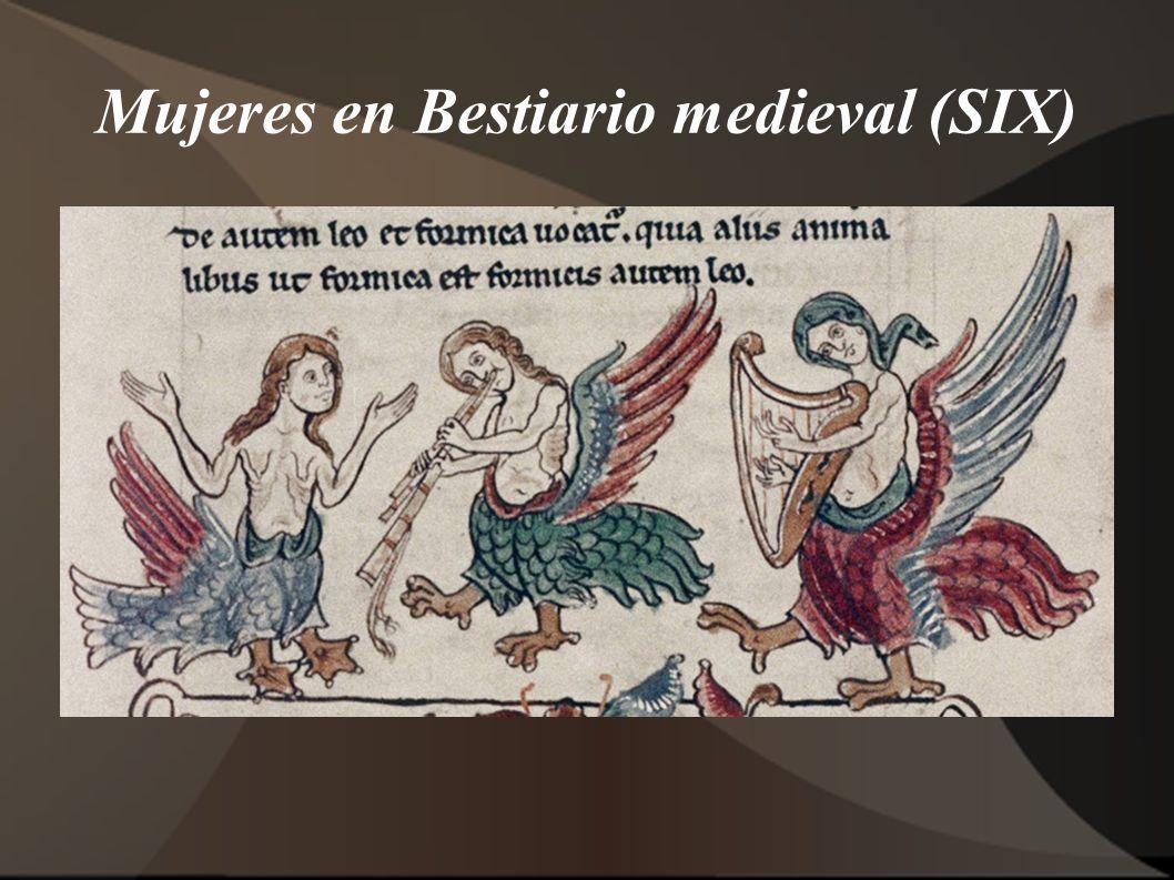 Mujeres en Bestiario medieval (SIX)
