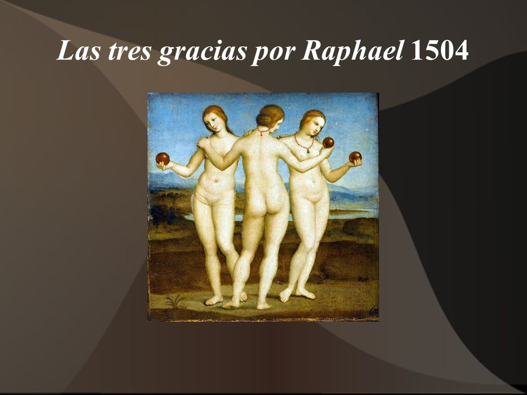 Las tres gracias por Raphael 1504