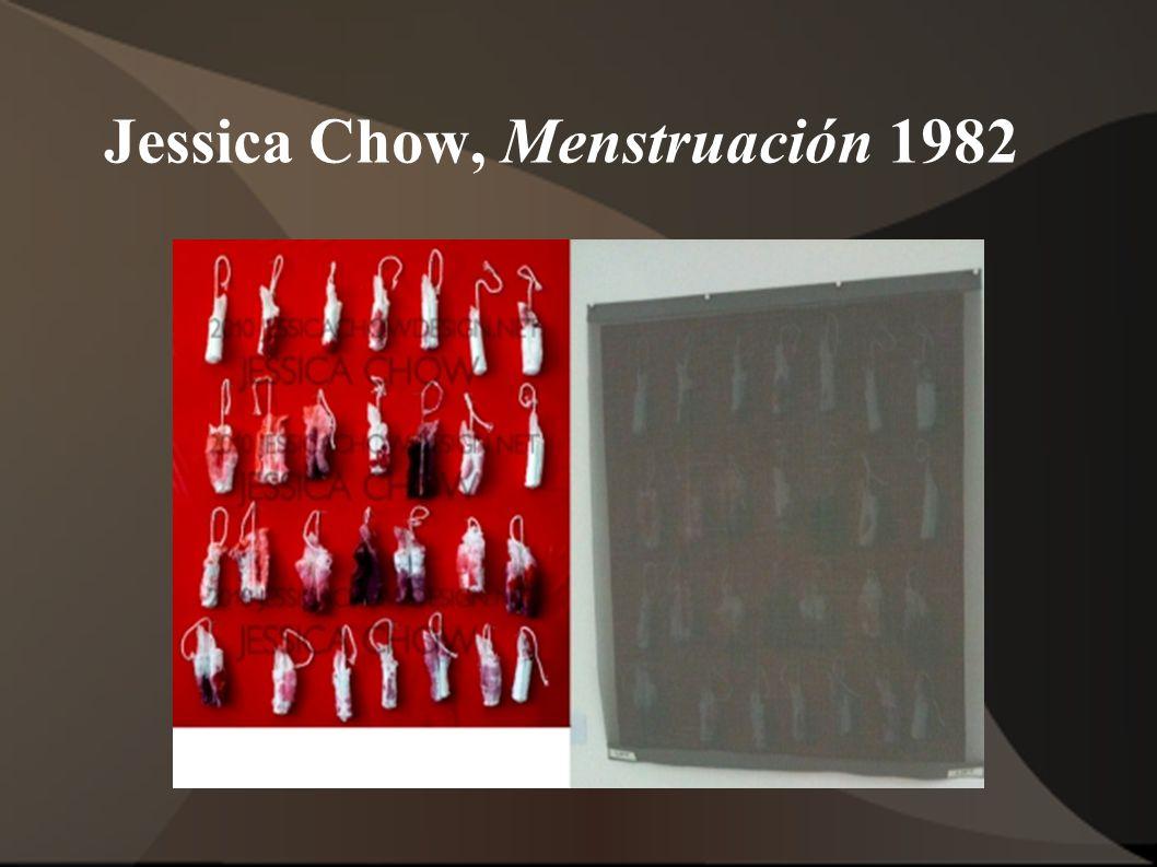 Jessica Chow, Menstruación 1982