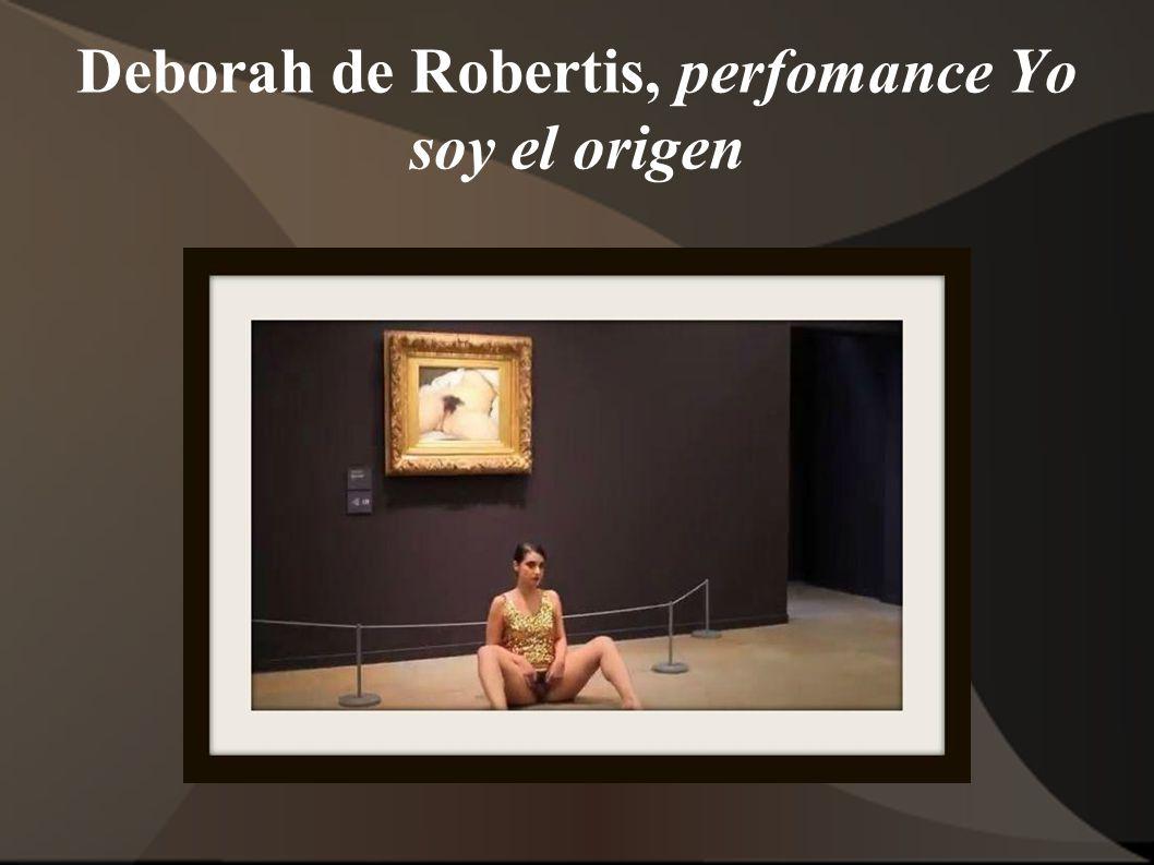 Deborah de Robertis, perfomance Yo soy el origen