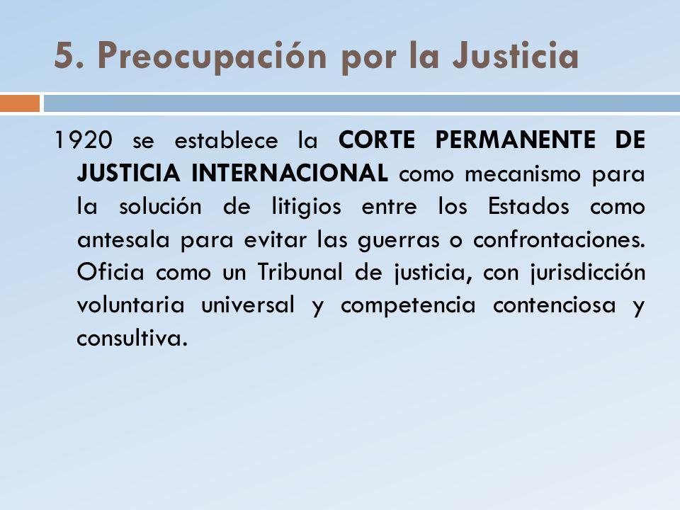 5. Preocupación por la Justicia