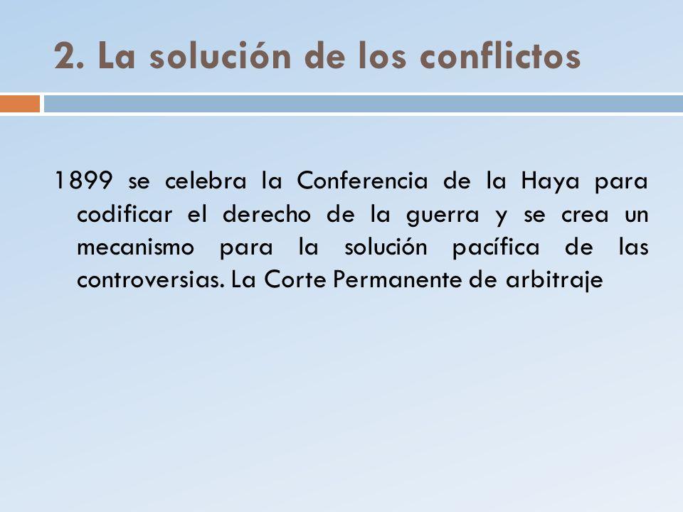 2. La solución de los conflictos