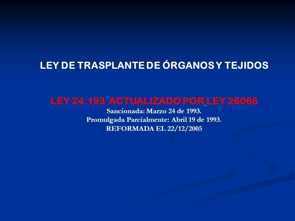 LEY DE TRASPLANTE DE ÓRGANOS Y TEJIDOS