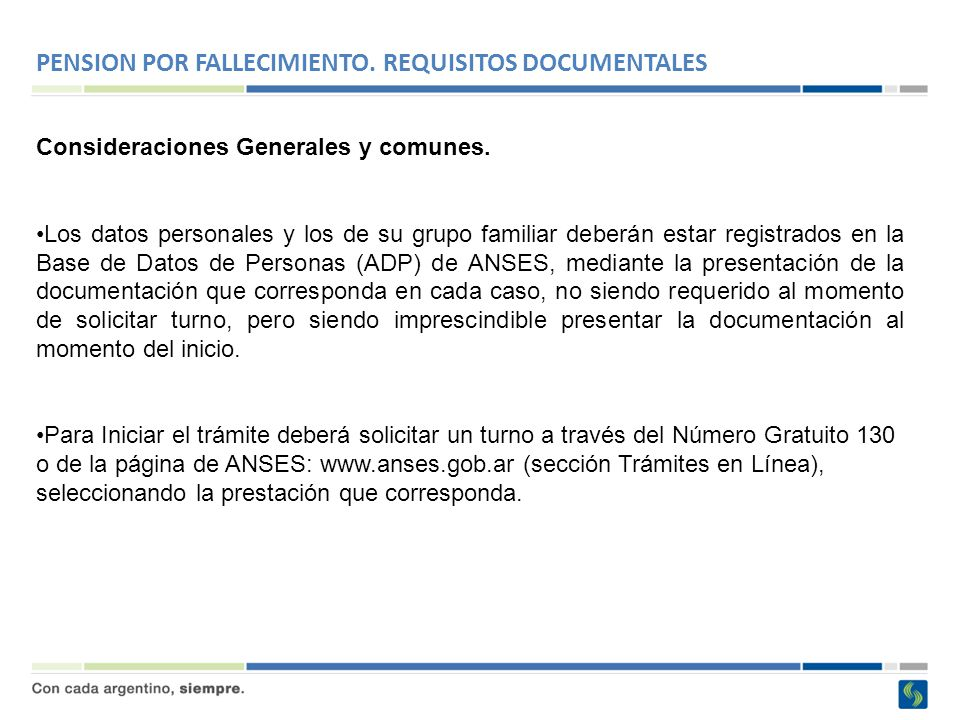 PENSION POR FALLECIMIENTO. REQUISITOS DOCUMENTALES