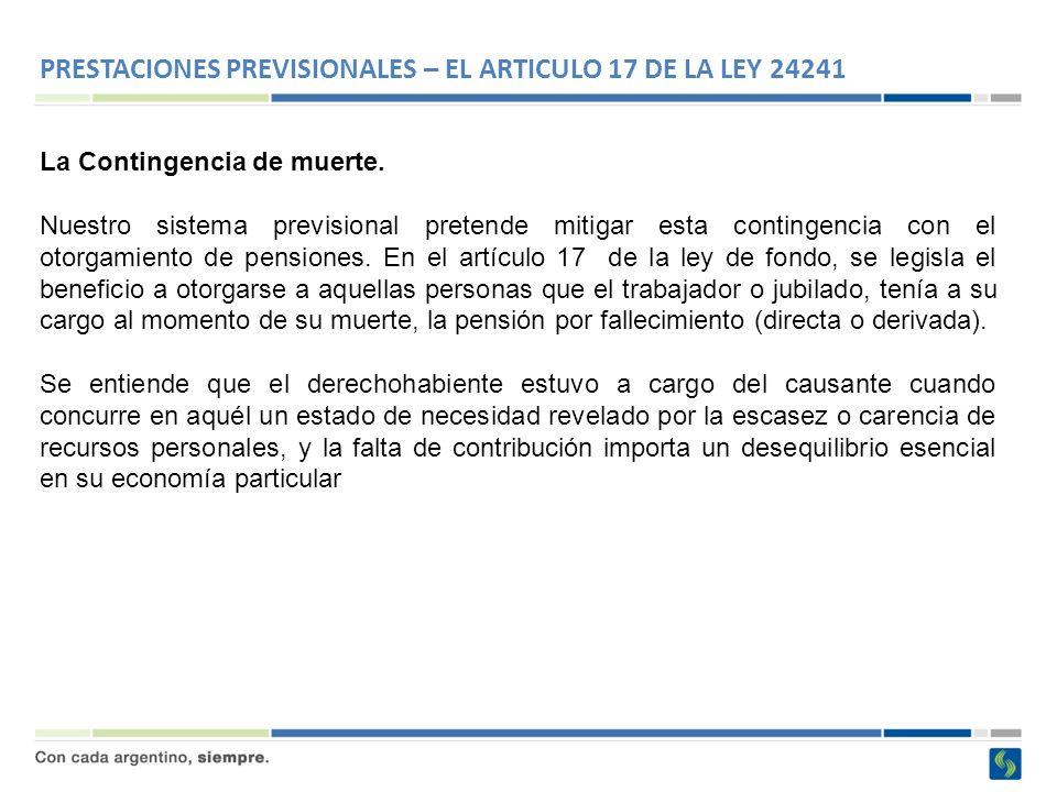 PRESTACIONES PREVISIONALES – EL ARTICULO 17 DE LA LEY 24241
