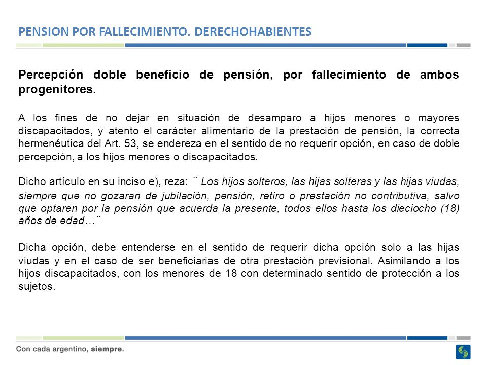 PENSION POR FALLECIMIENTO. DERECHOHABIENTES
