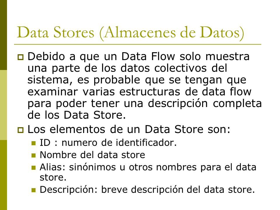 Data Stores (Almacenes de Datos)