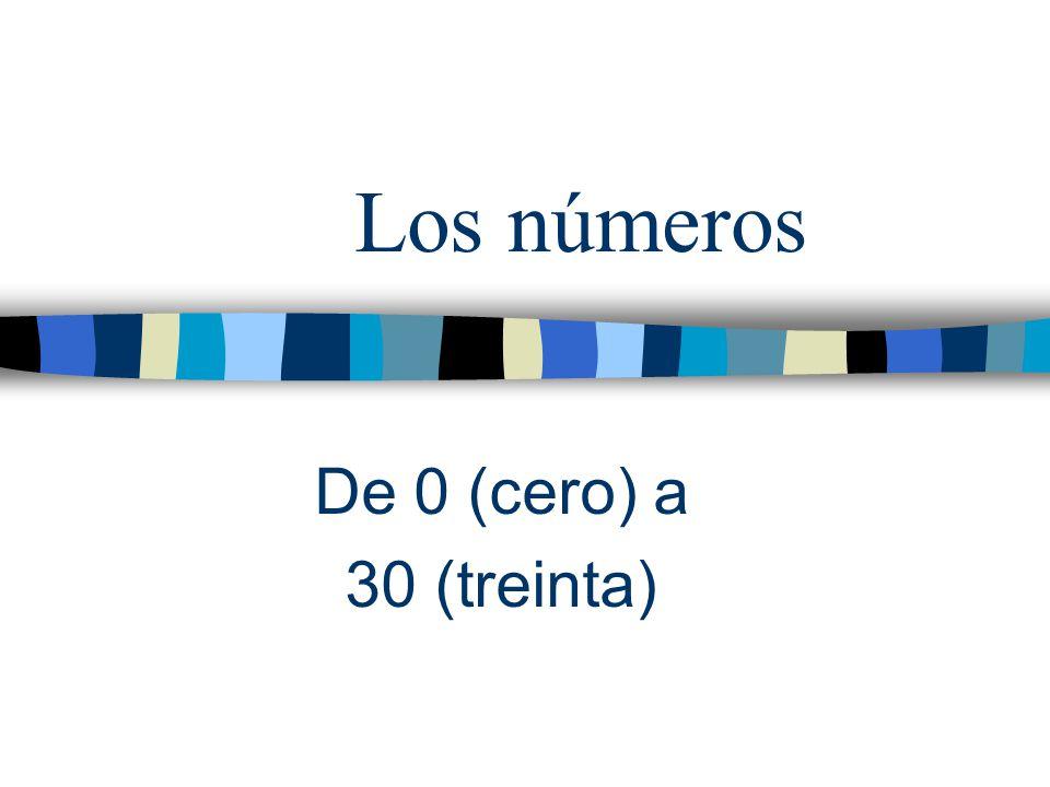 Los números De 0 (cero) a 30 (treinta)