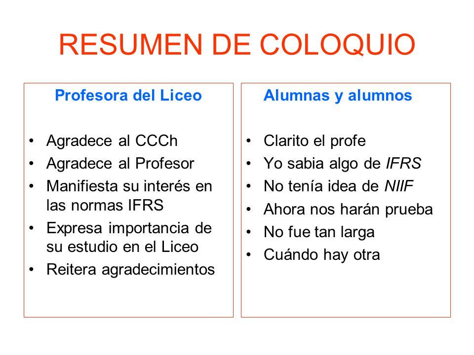 RESUMEN DE COLOQUIO Profesora del Liceo Agradece al CCCh
