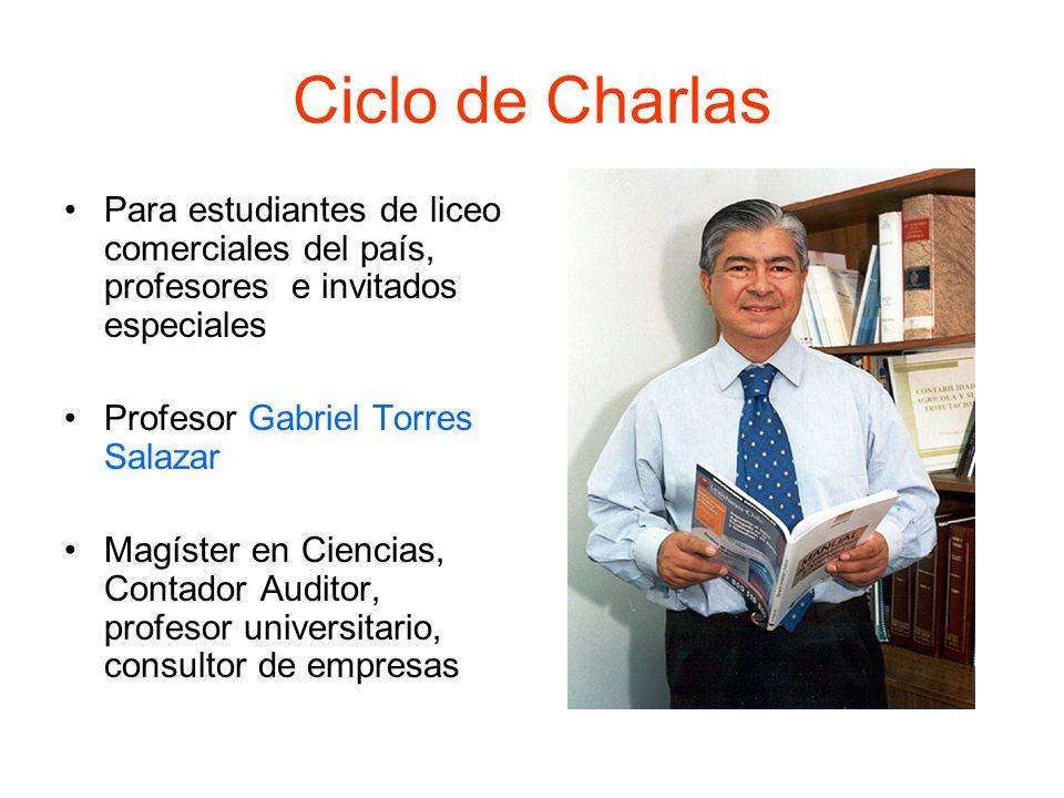 Ciclo de Charlas Para estudiantes de liceo comerciales del país, profesores e invitados especiales.