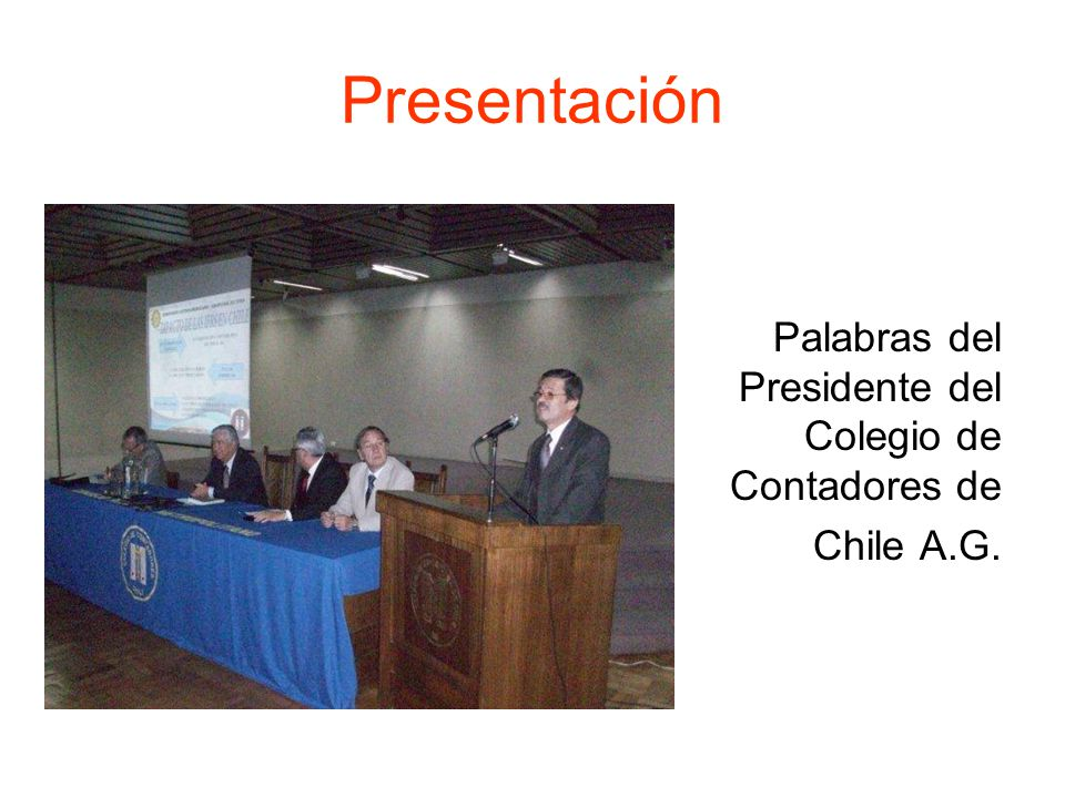 Presentación Palabras del Presidente del Colegio de Contadores de