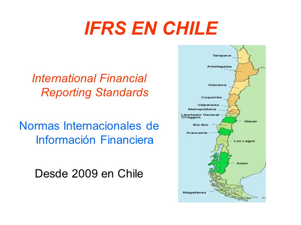 IFRS EN CHILE International Financial Reporting Standards