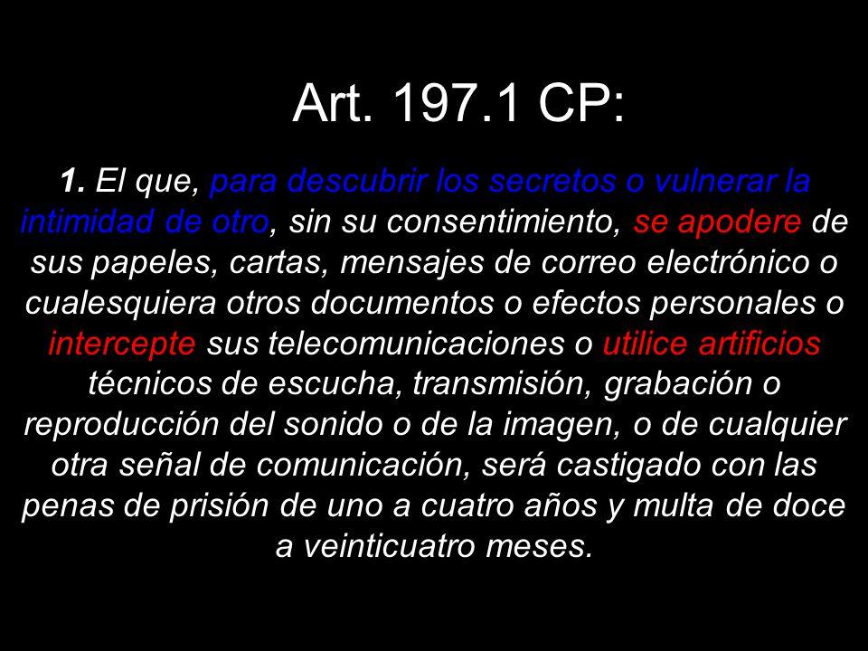 Art. 197.1 CP: