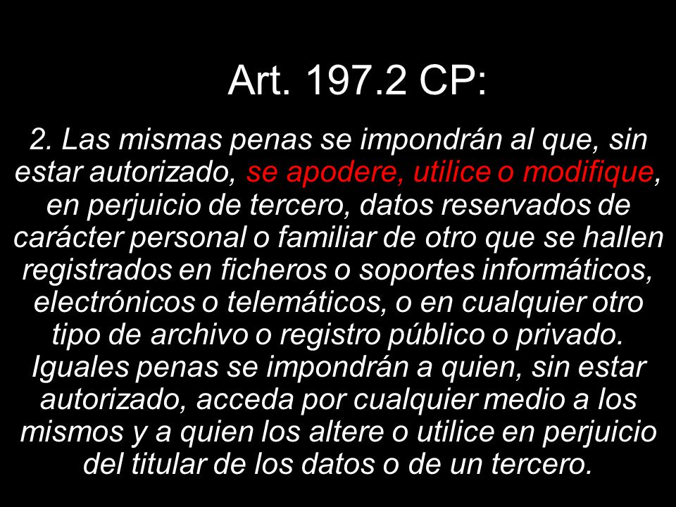 Art. 197.2 CP: