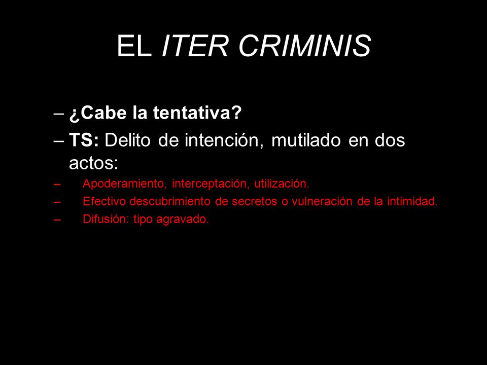 EL ITER CRIMINIS ¿Cabe la tentativa