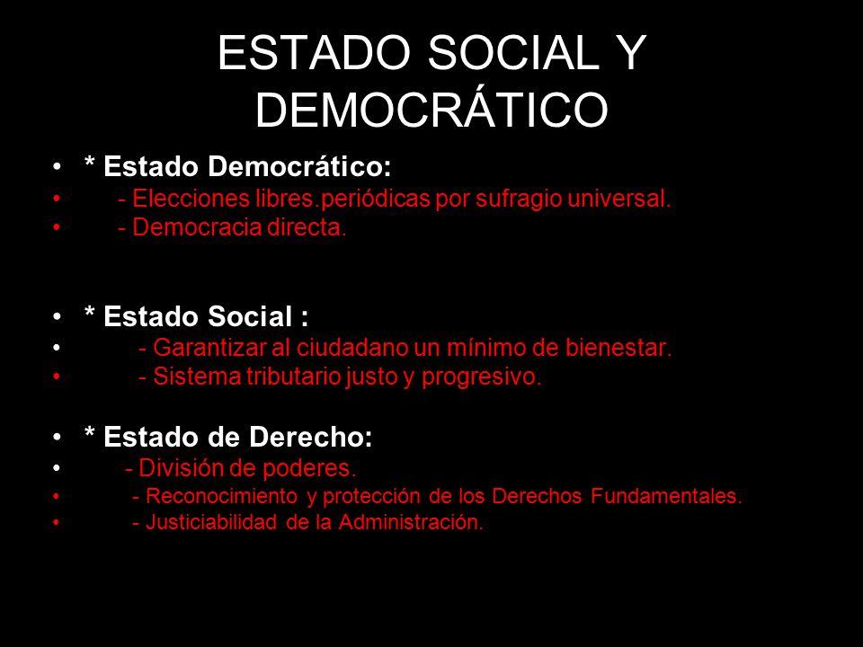 ESTADO SOCIAL Y DEMOCRÁTICO
