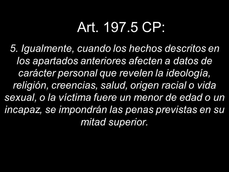 Art. 197.5 CP: