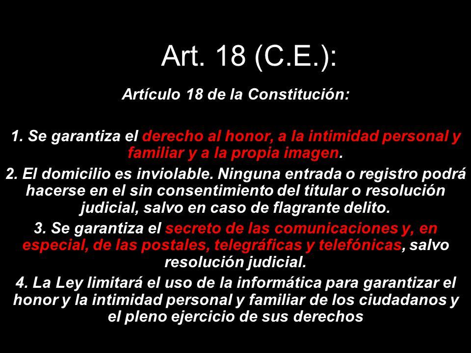 Artículo 18 de la Constitución: