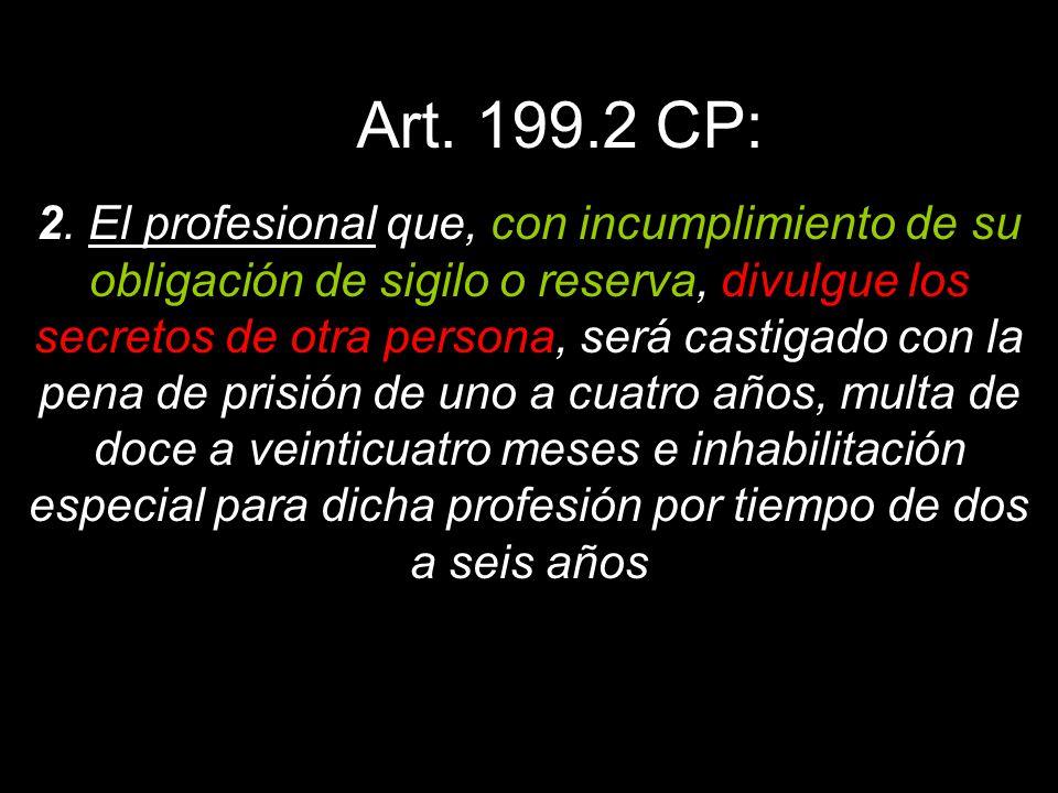 Art. 199.2 CP: