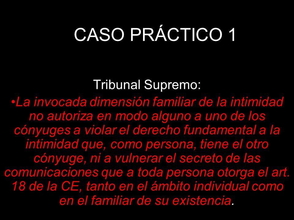 CASO PRÁCTICO 1 Tribunal Supremo: