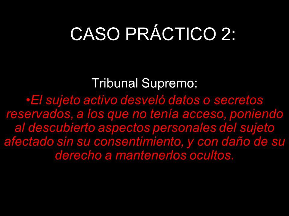 CASO PRÁCTICO 2: Tribunal Supremo: