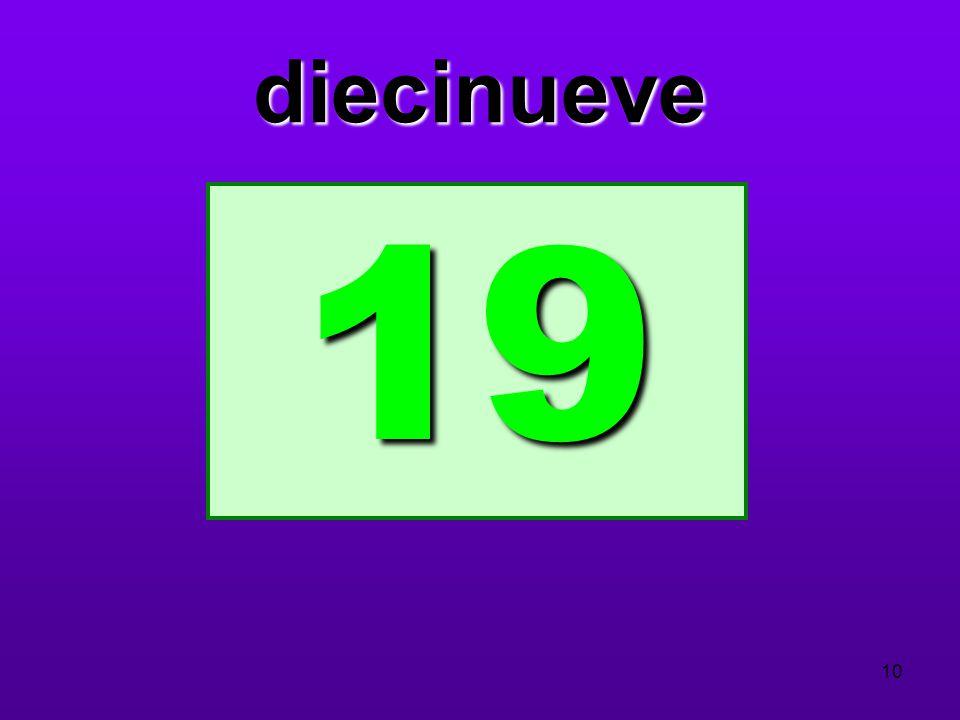 diecinueve 19 10