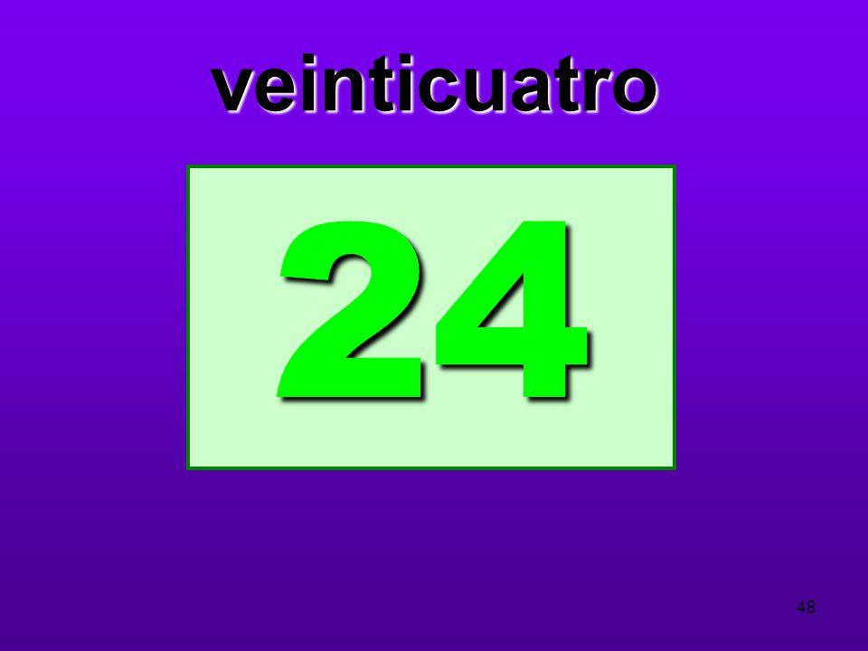 veinticuatro 24 48