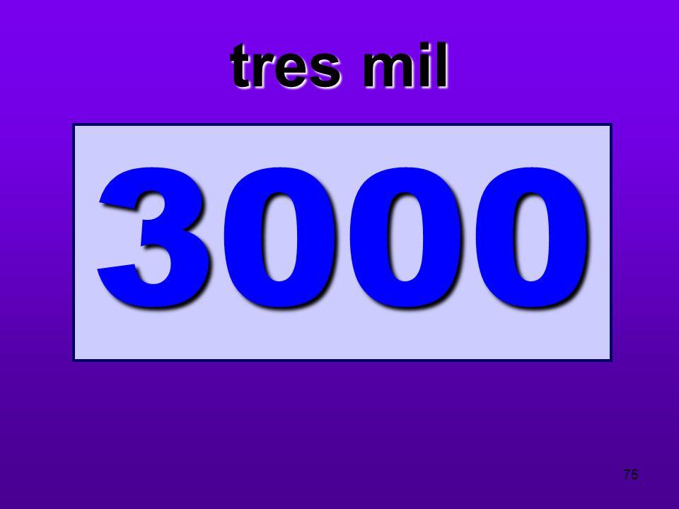 tres mil 3000 75
