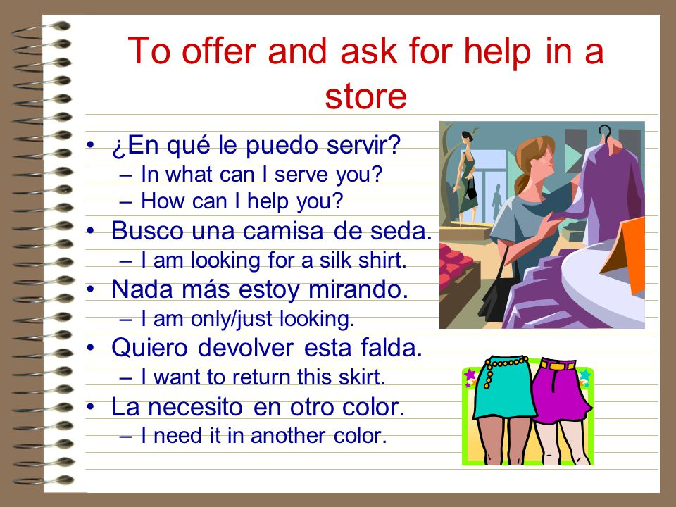 To offer and ask for help in a store