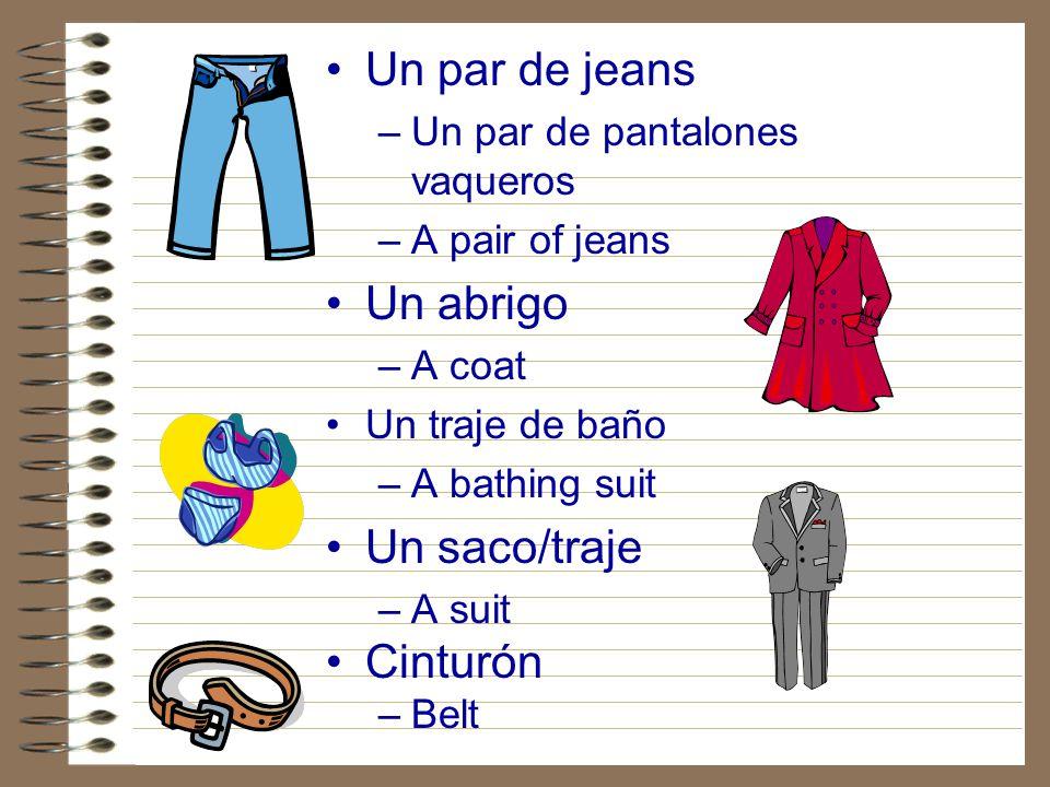 Un par de jeans Un abrigo Un saco/traje Cinturón