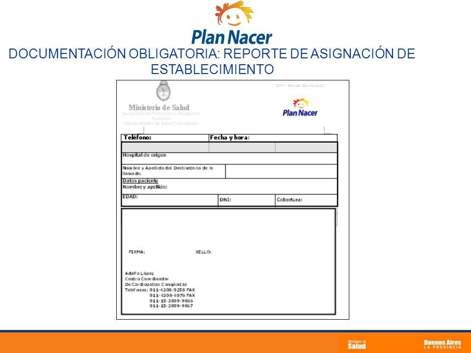 DOCUMENTACIÓN OBLIGATORIA: REPORTE DE ASIGNACIÓN DE ESTABLECIMIENTO