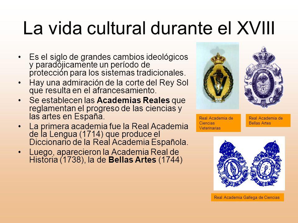 La vida cultural durante el XVIII