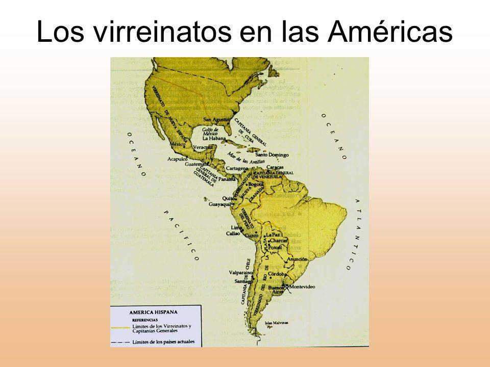 Los virreinatos en las Américas