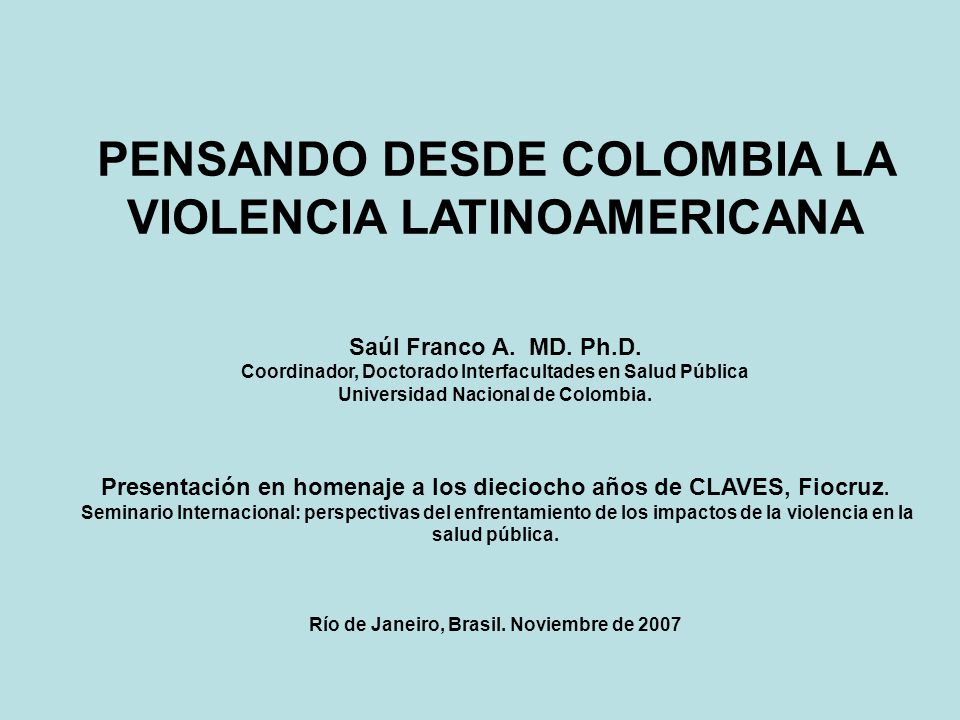 PENSANDO DESDE COLOMBIA LA VIOLENCIA LATINOAMERICANA