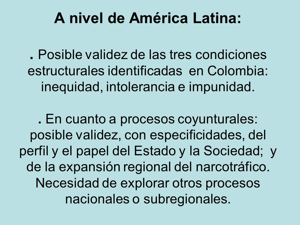 A nivel de América Latina: