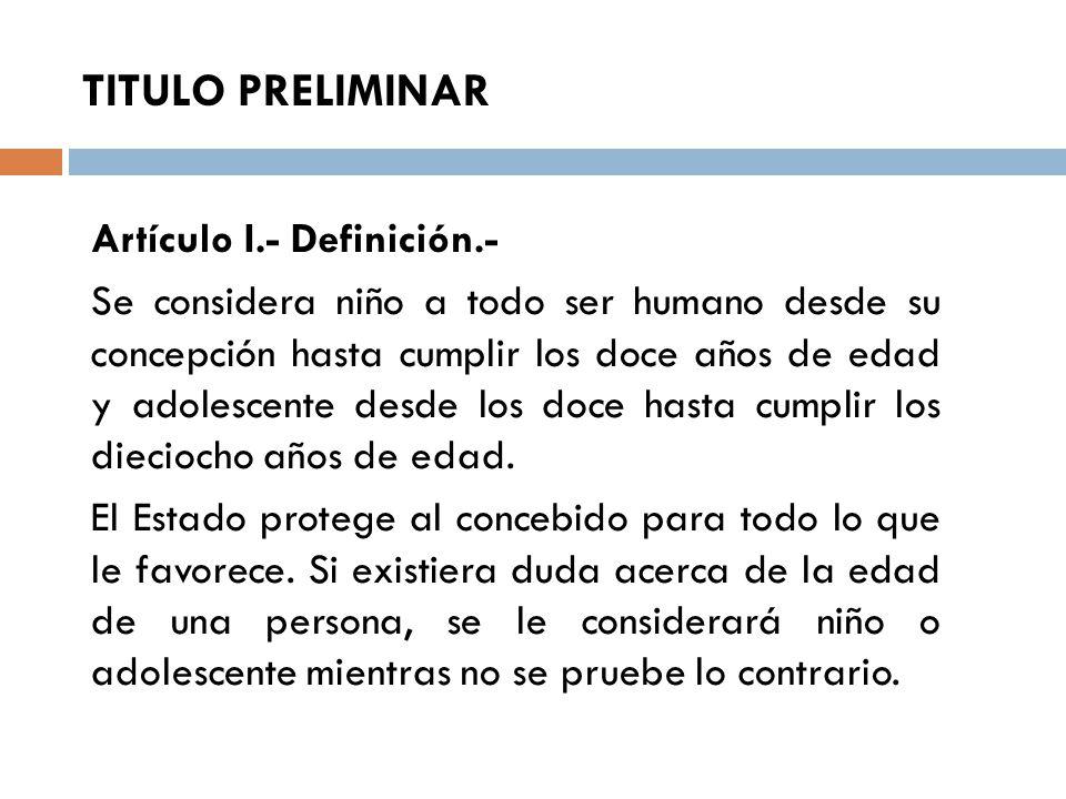 TITULO PRELIMINAR Artículo I.- Definición.-