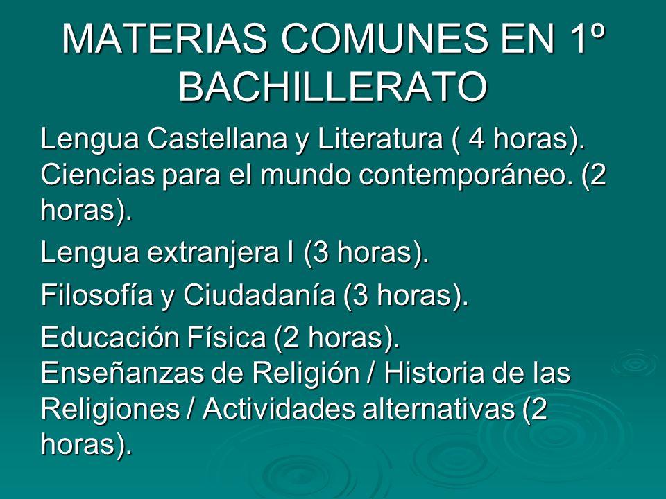MATERIAS COMUNES EN 1º BACHILLERATO