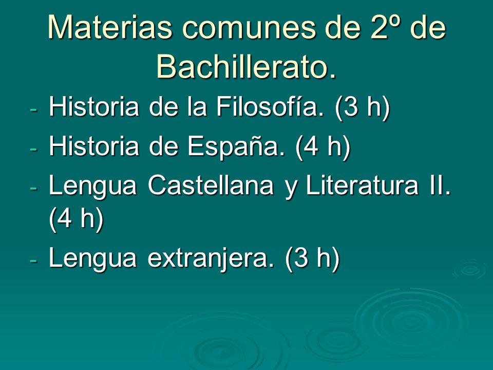 Materias comunes de 2º de Bachillerato.